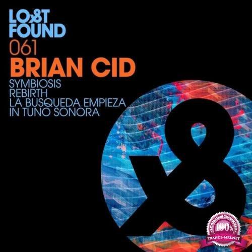 Brian Cid - Symbiosis / Rebirth / La Busqueda Empieza (2019)