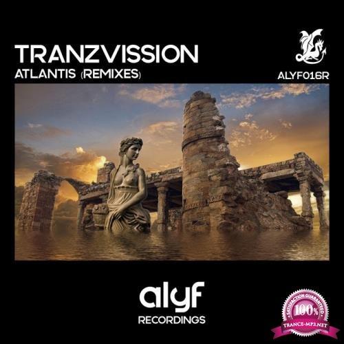 Tranzvission - Atlantis (Remixes) (2019)