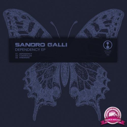 Sandro Galli - Dependency EP (2019)