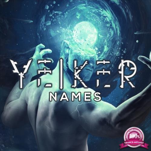 Yeiker - Names (2019)