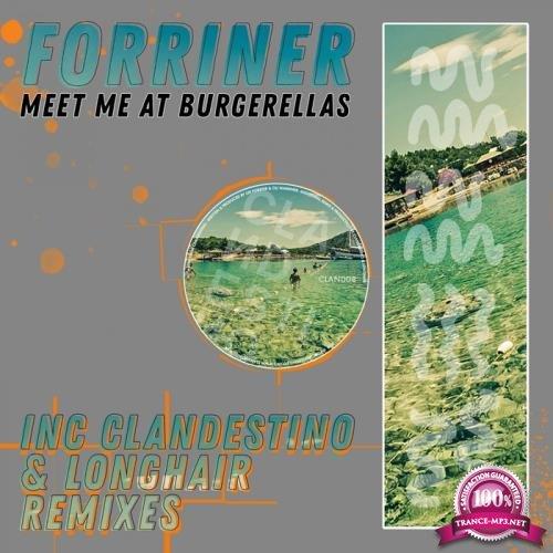 Forriner - Meet Me At Burgerellas (2019)