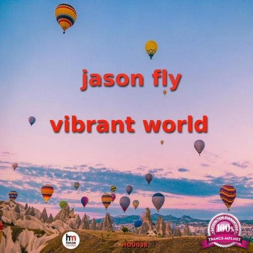 Jason Fly - Vibrant World (2019)