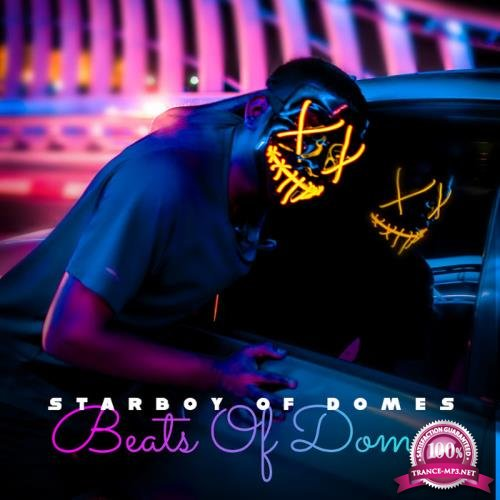 Starboy Of Domes - Beats Of Domes (2019)