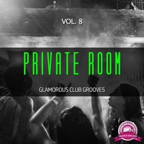 Private Room, Vol. 8 (Glamorous Club Grooves) (2019)
