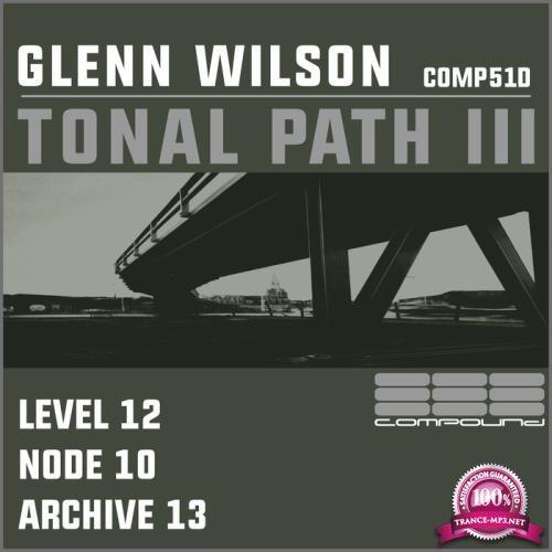 Glenn Wilson - Tonal Path 3 (2019)