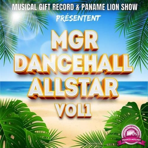 MGR Dancehall Allstar, Vol. 1 (2019)