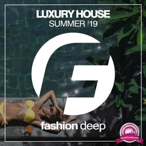 Luxury House Summer '19 (2019)