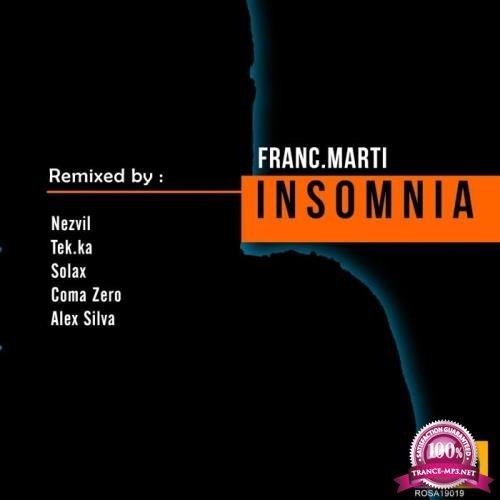 Franc.Marti - Insomnia (Remixes) (2019)
