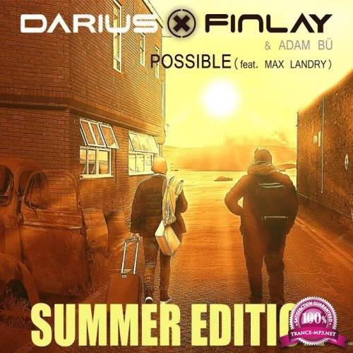 Darius & Finlay & Adam Bue feat. Max Landry - Possible (Summer Edition) (2019)