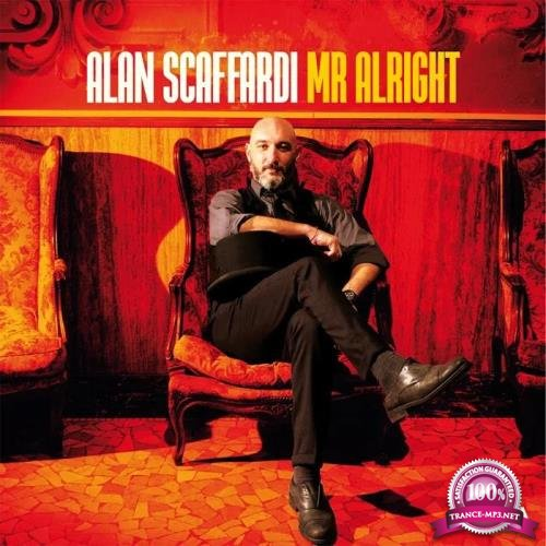 Alan Scaffardi - Mr Alright (2019)