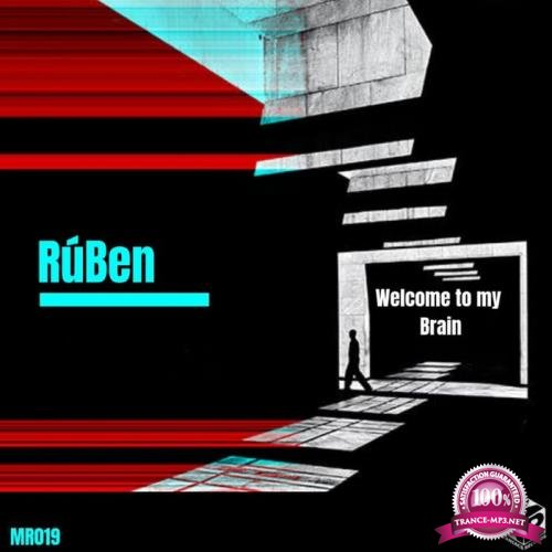 RuBen - Welcome to my Brain (2019)