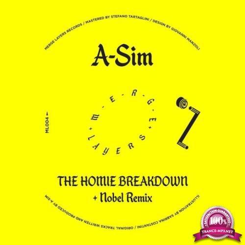A-Sim - The Homie Breakdown (2019)