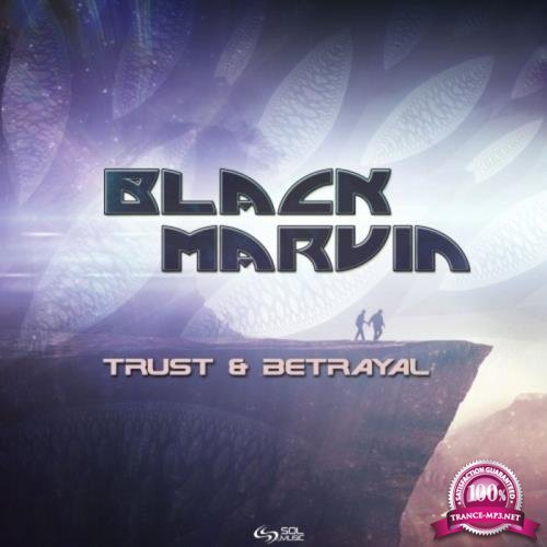 Black Marvin - Trust & Betrayal (2019)
