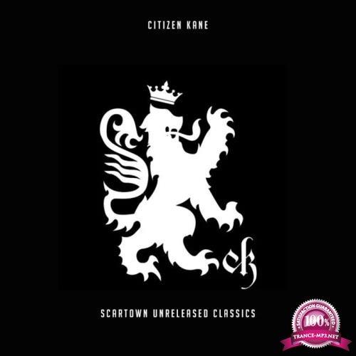 Citizen Kane - Scartown Unreleased Classics (2019)