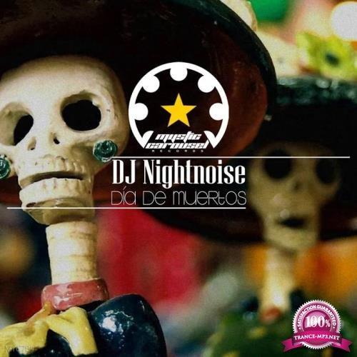 DJ Nightnoise - Dia De Muertos (2019)