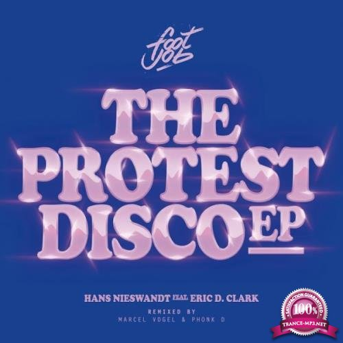 Hans Nieswandt - The Protest Disco (2019)