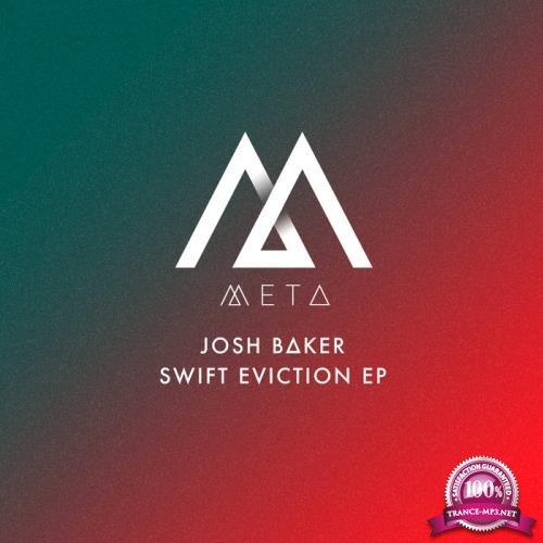 Josh Baker - Swift Eviction (2019)