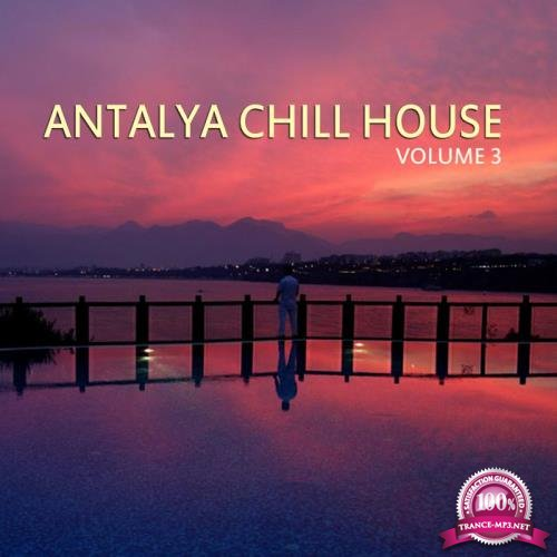 Antalya Chill House, Vol. 3 (2019)