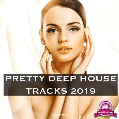 Pretty Deep House Tracks 2019 (2019)