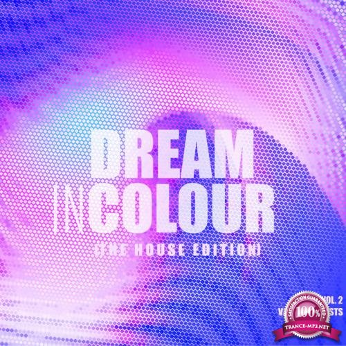 Dream In Colour, Vol. 2 (The House Edition) (2019)