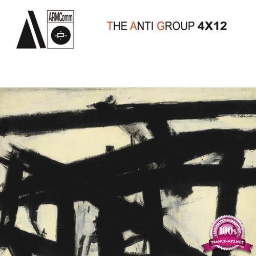 The Anti Group - 4 X 12 (2019)