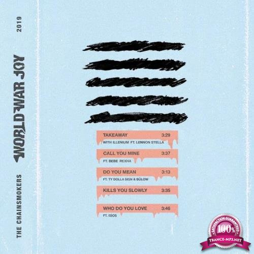 The Chainsmokers - World War Joy...Takeaway (2019)