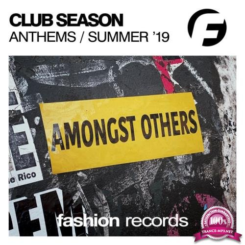 FASHION MUSIC - Club Season Anthems Summer '19 (2019)