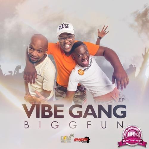 BiggFun - Vibe Gang EP (2019)