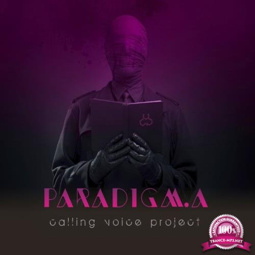 Calling Voice Project - Paradigm.A (2019)