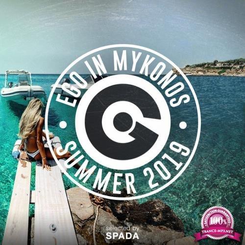 Ego In Mykonos Summer 2019 (Selected By Spada) (2019)