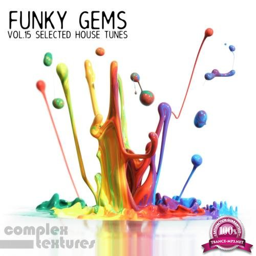Funky Gems: Selected House Tunes, Vol. 15 (2019)