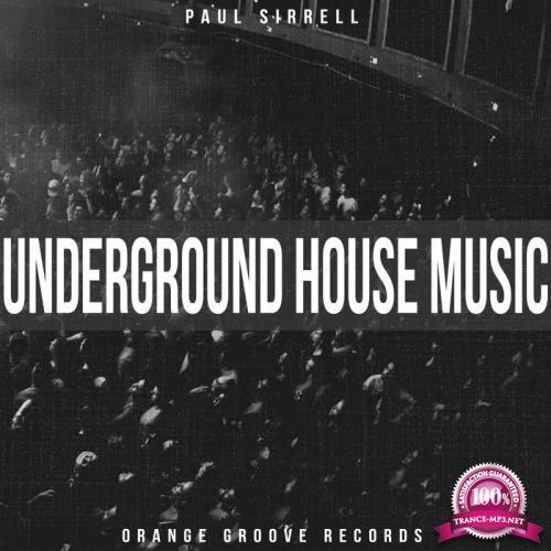 Paul Sirrell - Underground House Music (2019)