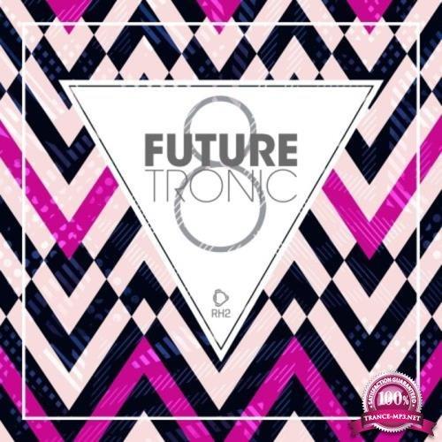 Future Tronic, Vol. 8 (2019)
