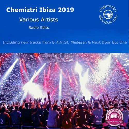 Chemiztri Ibiza 2019 (Radio Edits) (2019)