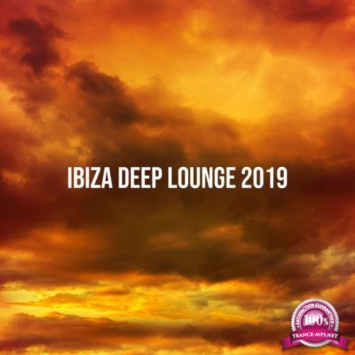 Essential Session - Ibiza Deep Lounge 2019 (2019)