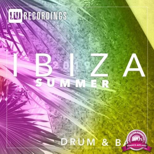 LW Recordings - Ibiza Summer 2019 Drum & Bass (2019)
