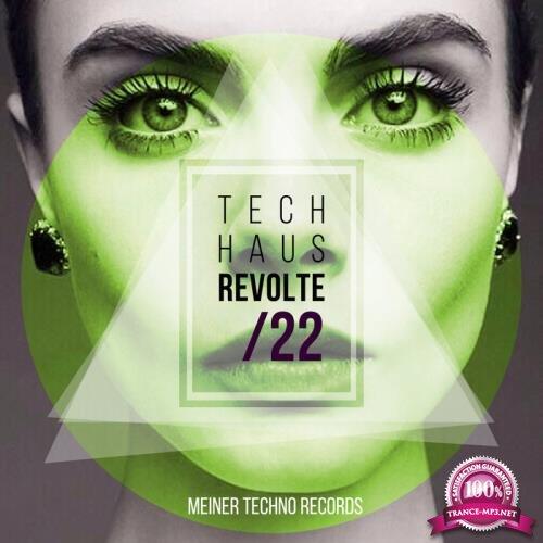 Tech-Haus Revolte 22 (2019)
