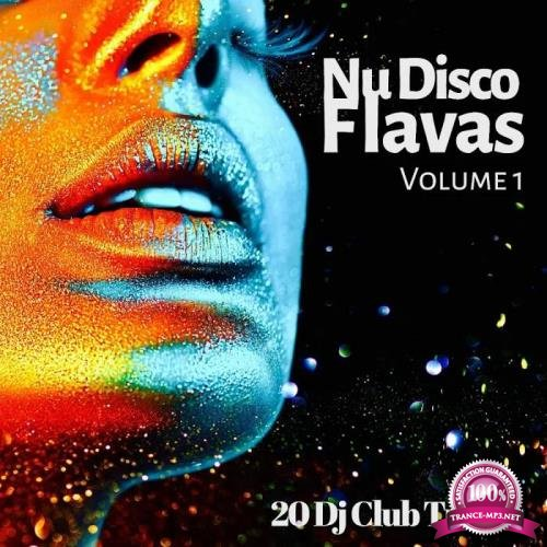 Nu Disco Flavas, Vol. 1 (20 DJ Club Tracks) (2019)