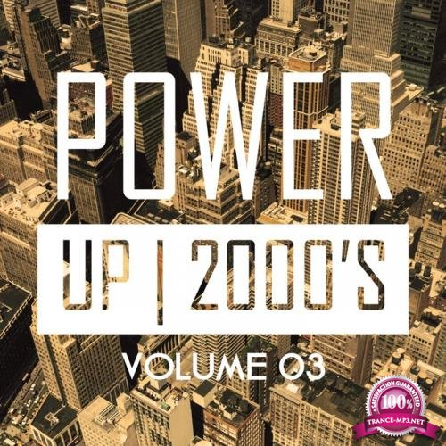 Power up 2000's, Vol. 3 (2019)
