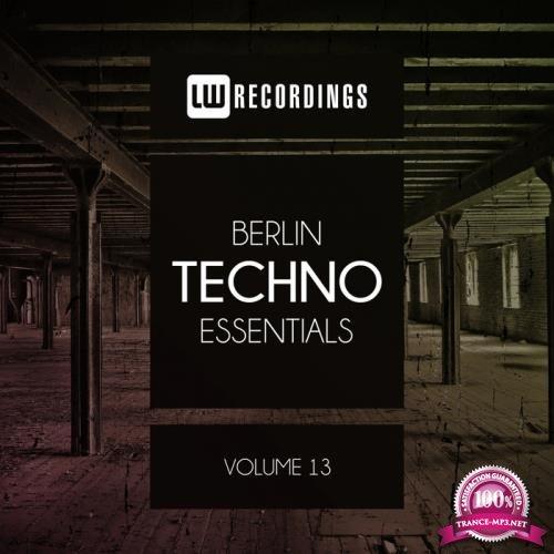 Berlin Techno Essentials, Vol. 13 (2019)