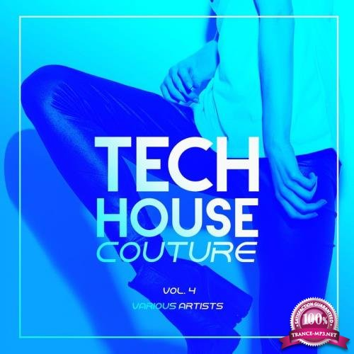 Tech House Couture, Vol. 4 (2019)