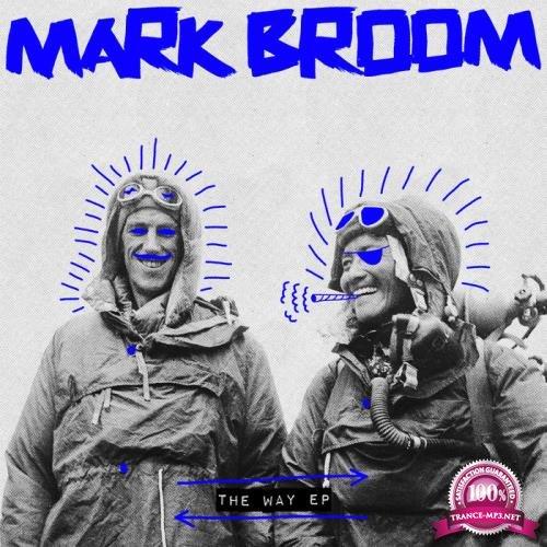 Mark Broom - The Way Ep (2019)
