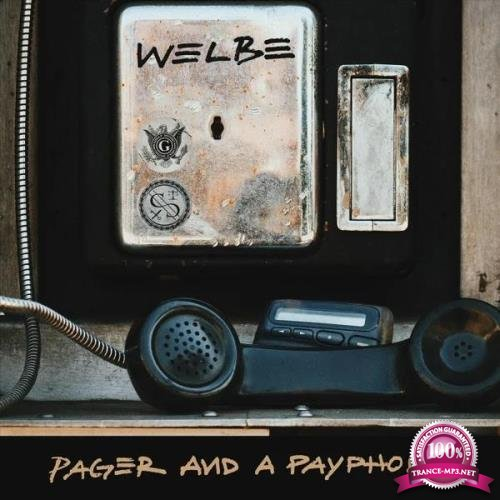 Welbe - Pager and a Payphone (2019)