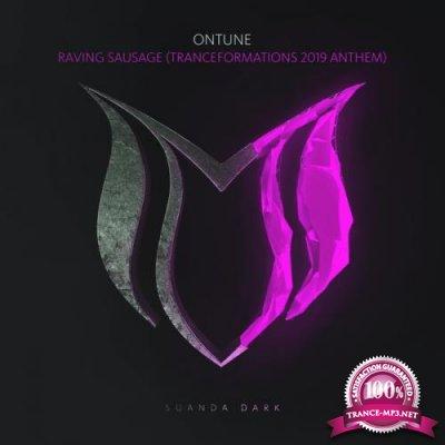 OnTune - Raving Sausage (Tranceformations 2019 Anthems) (2019)