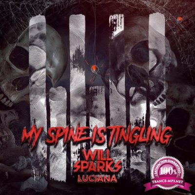 Will Sparks feat. Luciana - My Spine Is Tingling (2019)