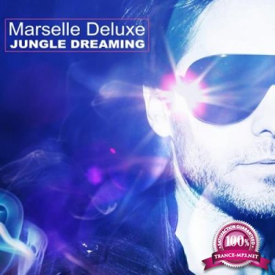 Marselle Deluxe - Jungle Dreaming (2019)