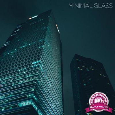 Minimal Glass (2019)