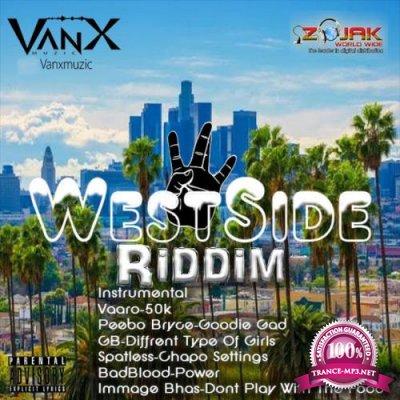 Vanx Music - Westside Riddim (2019)