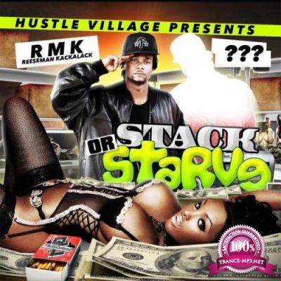 RMK Reeseman Kackalack - Stack or Starve (2019)