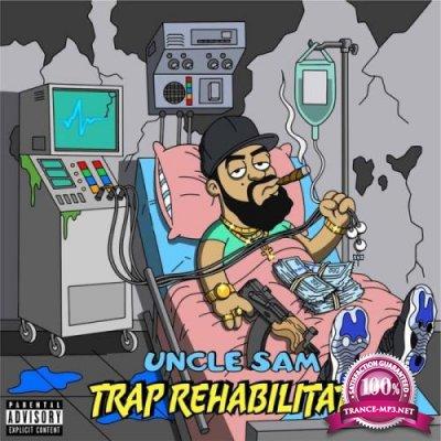 Uncle Sam - Trap Rehabilitated (2019)